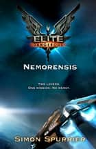 Elite Dangerous: Nemorensis ebook by Simon Spurrier