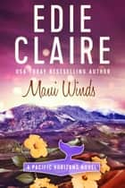 Maui Winds ebook by Edie Claire
