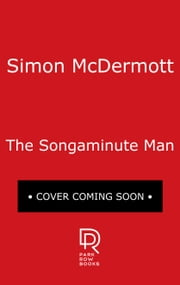 The Songaminute Man ebook by Simon McDermott