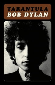 Tarantula ebook by Bob Dylan