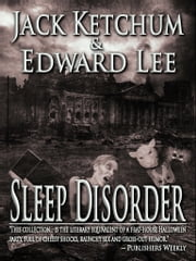 Sleep Disorder ebook by Jack Ketchum,Edward Lee