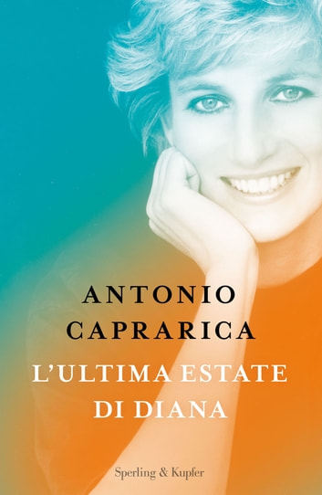 L'ultima estate di Diana eBook by Antonio Caprarica
