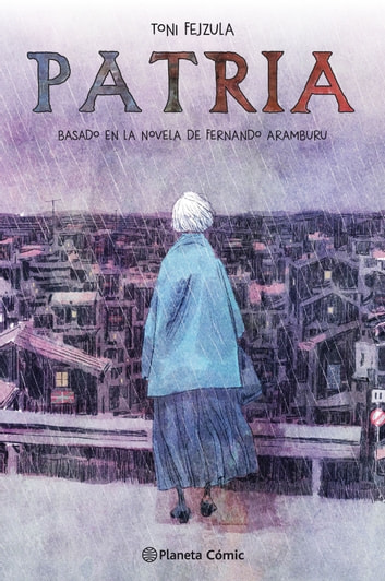 Patria ebook by Toni Fejzula,Fernando Aramburu