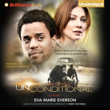 Unconditional - A Novel audiobook by Eva Marie Everson