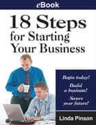 18 Steps for Starting Your Business ebook by Linda Pinson