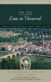 On the Law in General ebook by Girolamo Zanchi