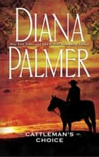 Cattleman's Choice (Mills & Boon M&B) ebook by Diana Palmer