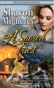 A Sacred Trust ebook by Sharon Mignerey