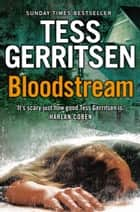 Bloodstream ebook by Tess Gerritsen