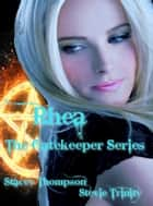 Rhea ebook by Stevie Trinity, Stacey Thompson