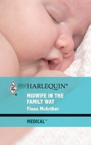 Midwife in the Family Way ebook by Fiona McArthur
