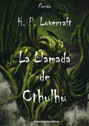 La Llamada de Chtulhu ebook by H. P. Lovecraft