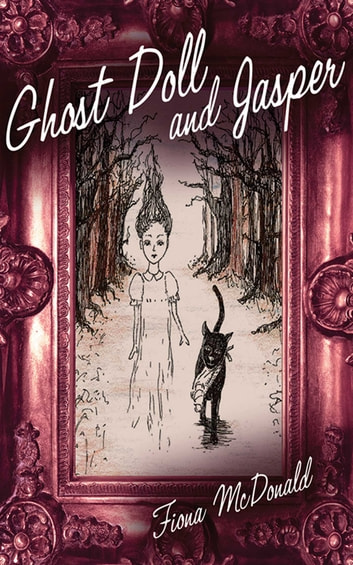 Ghost Doll and Jasper ebook by Fiona McDonald