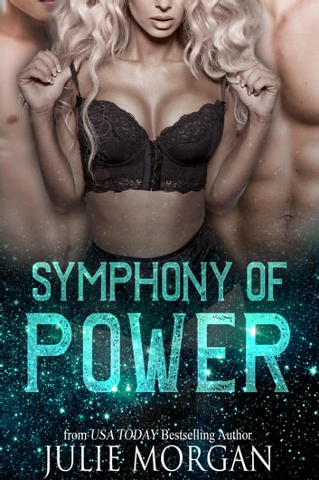 Symphony of Power - A Chronicles of the Fallen story, #2 ebook by Julie Morgan