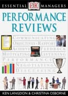 DK Essential Managers: Performance Reviews ebook by Christina Osbourne
