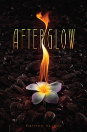 Afterglow ebook by Karsten Knight