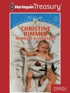 Marriage By Necessity ebook by Christine Rimmer