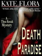 Death in Paradise (A Thea Kozak Mystery) ebook by Kate Flora