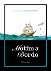 Motim a bordo ebook by Eduardo Vetillo