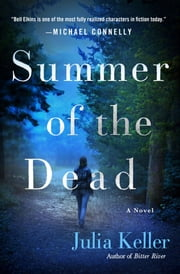 Summer of the Dead ebook by Julia Keller