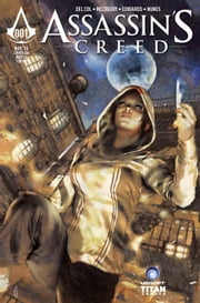 Assassin's Creed: Assassins #1 ebook by Anthony Del Col,Conor McCreery,Neil Edwards,Ivan Nunes