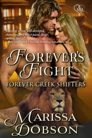 Forever's Fight ebook by Marissa Dobson