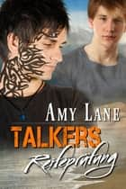 Talkers Reifeprüfung ebook by Amy Lane, Julia Schneider