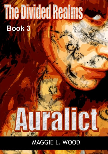 Auralict ebook by Maggie L. Wood