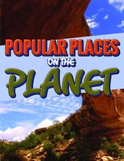 Popular Places On The Planet - An Awesome Picture Book ebook by Speedy Publishing
