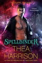 Spellbinder - Edizione Italiana eBook by Thea Harrison