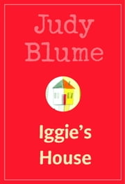 Iggie's House ebook by Judy Blume