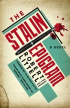 The Stalin Epigram - A Novel ebook by Robert Littell