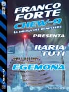 Egemona - Chew-9 11 eBook by Ilaria Tuti