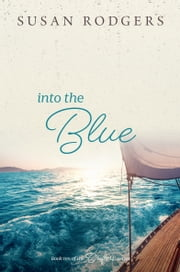 Into The Blue ebook by Susan Rodgers