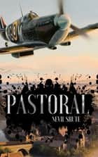 Pastoral ebook by Nevil Shute