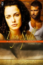 Dry Spell ebook by D.L. Jackson