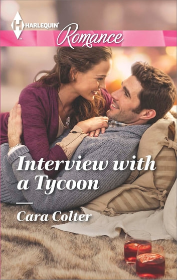 Interview with a Tycoon ebook by Cara Colter