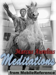 Meditations (Mobi Classics) ebook by Marcus Aurelius,Meric Casaubon (Translator)
