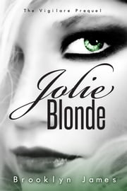 Jolie Blonde ebook by