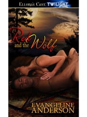 Red and the Wolf ebook by Evangeline Anderson