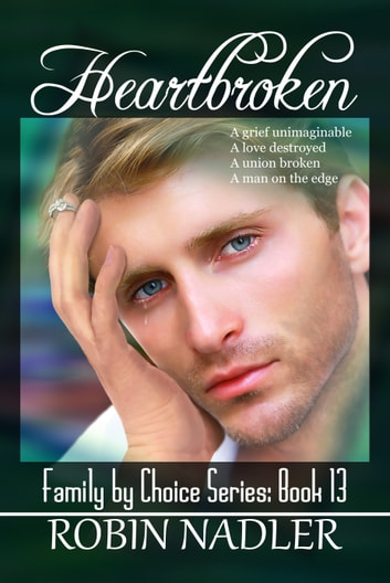 Heartbroken ebook by Robin Nadler