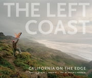 The Left Coast - California on the Edge ebook by Philip L. Fradkin
