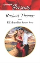 Di Marcello's Secret Son - A Secret Baby Romance 電子書 by Rachael Thomas