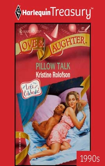Pillow talk ebook by kristine rolofson 9781459274358 rakuten kobo pillow talk ebook by kristine rolofson fandeluxe Gallery