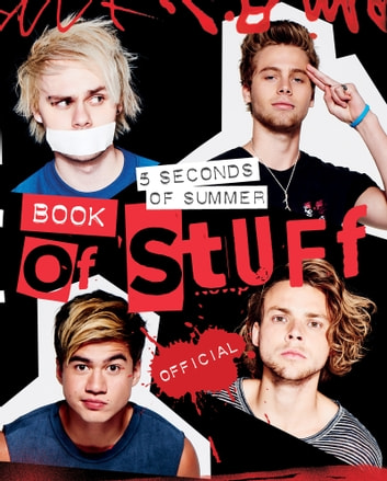 5 Seconds of Summer Book of Stuff ebook by 5 Seconds of Summer
