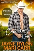 Cowboy Love ebook by Jayne Rylon, Mari Carr