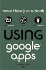 Using Google Apps ebook by Michael Miller