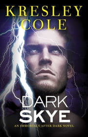 Dark Skye ebook by Kresley Cole
