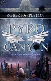 Pyro Canyon ebook by Robert Appleton