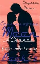 A Chance for Helena ebook by Crystal Dawn